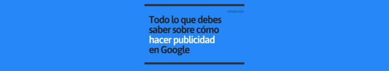 Hacer publicidad en Google Ads